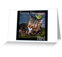 Flipping The Bird Greeting Card