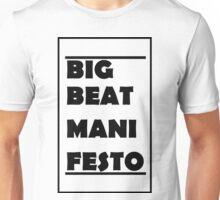 Big Beat Manifesto Unisex T-Shirt