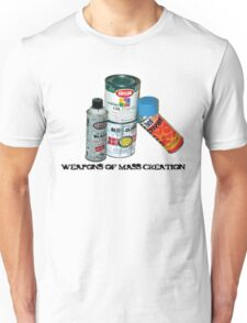 WEAPONS OF MASS CREATION Unisex T-Shirt