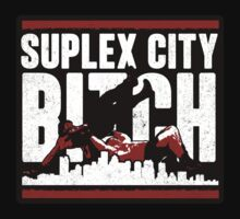 Suplex City by bastardchild