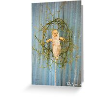 Thorn Cradle Doll Assemblage  Greeting Card
