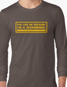 Because: I'm a Scoundrel! (Yellow) Long Sleeve T-Shirt