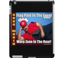 SexyMario MEME - Flag Pole In The Front, Warp Zone In The Rear! 2 iPad Case/Skin