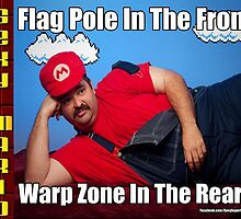 SexyMario MEME - Flag Pole In The Front, Warp Zone In The Rear! 2 by SexyMario