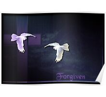 Forgiven .............. Poster