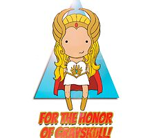 For the Honor of Grayskull!  by Jen  Talley