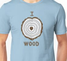 I Heart Wood Unisex T-Shirt