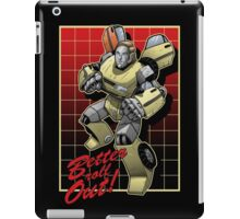 Better roll out! iPad Case/Skin
