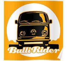 VW T2 - Bulli Rider Poster
