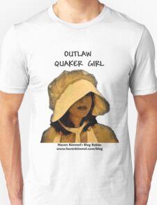 Outlaw Quaker Girl - Blog Babies T-shirt T-Shirt