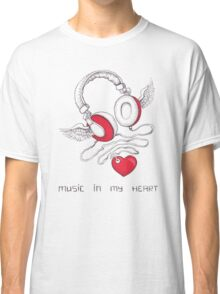 Music In My Heart Classic T-Shirt