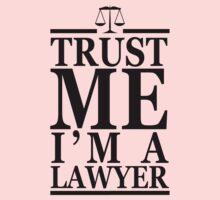 Trust Me I'm A Lawyer Kids Tee