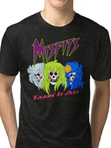 We Are The Mifits ! Tri-blend T-Shirt