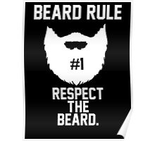 Beard Rule #1 Poster