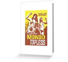 Mondo Topless Alt. Greeting Card