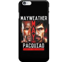Floyd Mayweather VS Manny Pacquiao shirt, poster, and more iPhone Case/Skin