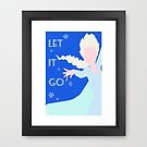 Let it Go - Disney Movie Quote by Patricia Kimmerle