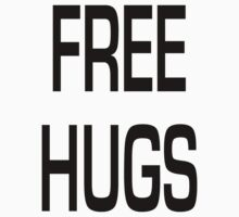 Free Hugs - Basic by Karl Gookey