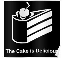 The Cake is Delicious Poster