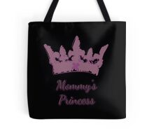 Mommy's Princess Tote Bag