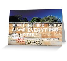 Admit Nothing Greeting Card