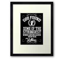 God Found Some Of The Strongest Women And Unleashed Them To Be knitter - Funny Tshirts Framed Print