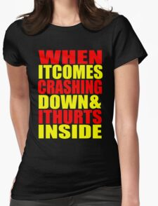 When It Comes Crashing Down... Womens Fitted T-Shirt