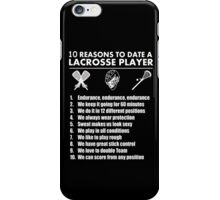 10 Reasons To Date A Lacrosse Player - TShirts & Hoodies iPhone Case/Skin