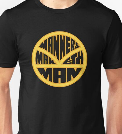 Manners Maketh Man Unisex T-Shirt