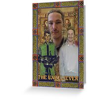 The Unbeliever Greeting Card