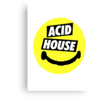 ACID HOUSE Canvas Print