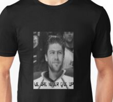 We Are Never Give Up Unisex T-Shirt