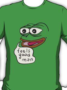 Feels Good Man - Pepe the Frog T-Shirt