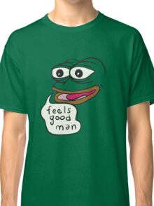 Feels Good Man Pepe the Frog Classic T-Shirt