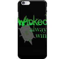 Once Upon A Time - Wicked Always Wins iPhone Case/Skin