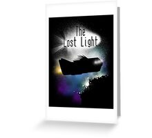 The Lost Light Greeting Card