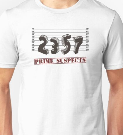The Prime Number Suspects Unisex T-Shirt