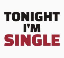 Tonight I'm single by Designzz