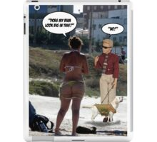 Does My Bum Look Big In This? iPad Case/Skin