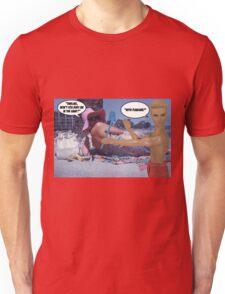 Won't You Bury Me? Unisex T-Shirt