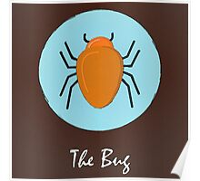 The Bug Cute Portrait Poster
