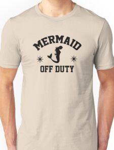 Off Duty Mermaid Unisex T-Shirt