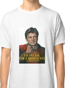 I Want You for a browncoat Classic T-Shirt