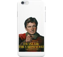 I Want You for a browncoat iPhone Case/Skin