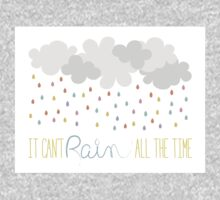 IT CANT RAIN ALL THE TIME One Piece - Short Sleeve