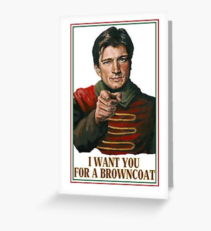 I Want You for a browncoat Greeting Card