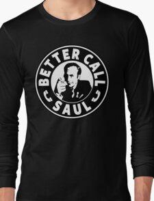 Better Call Saul Long Sleeve T-Shirt