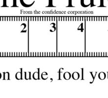 Measure for pleasure Sticker