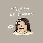 Toast of London by Sophie Corrigan