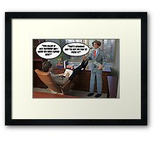 Pulling a Sickie? Framed Print